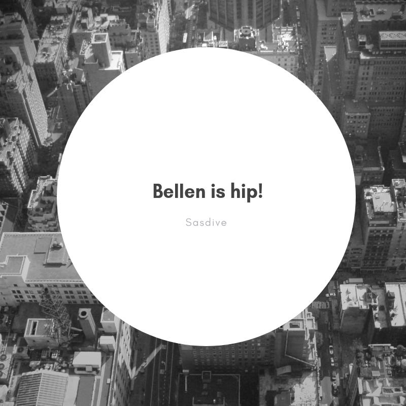 Bellen is hip!